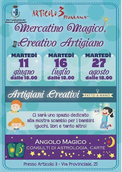 Mercatino Magico Creativo Artigiano @ Articolo 3 Fiumana