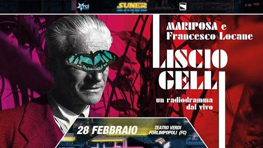 Liscio Gelli spettacolo - Mariposa al teatro Verdi Forlimpopoli @  -