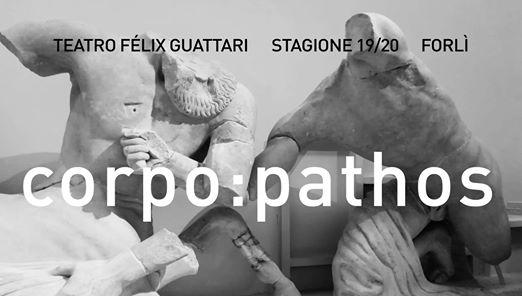 Corpo-Pathos @ Teatro Felix Guattari