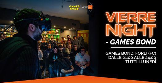 Vierre Night - Tutti i Lunedì al Games Bond @ Games Bond