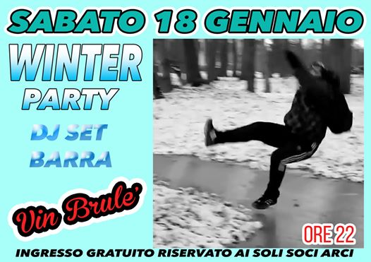 Winter Party dj set Barra @ Valverde Circolo Arci