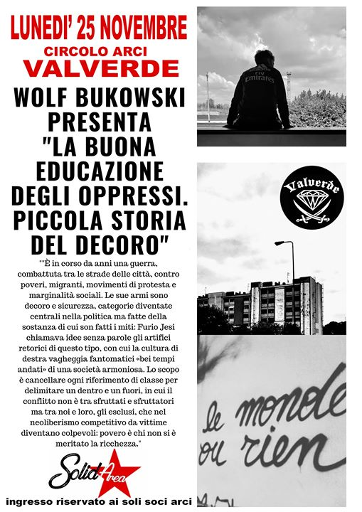 """Wolf Bukowski """"La buona educazione degli oppressi"""" @ Valverde Circolo Arci"""