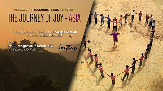 The Journey of Joy - ASIA / FORLì / 11.12 @ INZIR - Viaggiatori in circolo