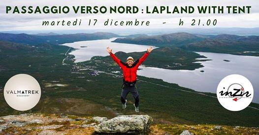 Passaggio verso Nord - Lapland wild tent @ INZIR - Viaggiatori in circolo