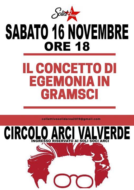 Il concetto di egemonia in Gramsci @ Valverde Circolo Arci