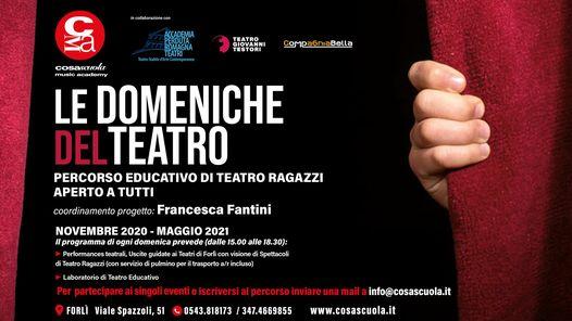 Le Domeniche del Teatro @ Cosascuola Music Academy