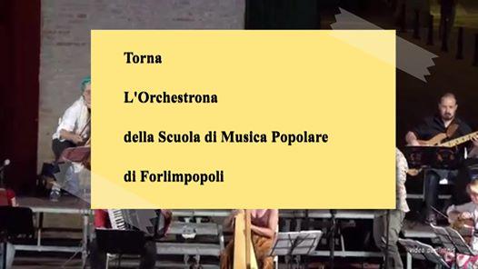 16 Luglio 2020 L'Orchestrona a Bertinoro @  -