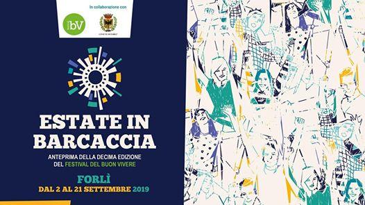 Estate in Barcaccia 2019 @ Romagna Terra del Buon Vivere - Settimana del Buon Vivere